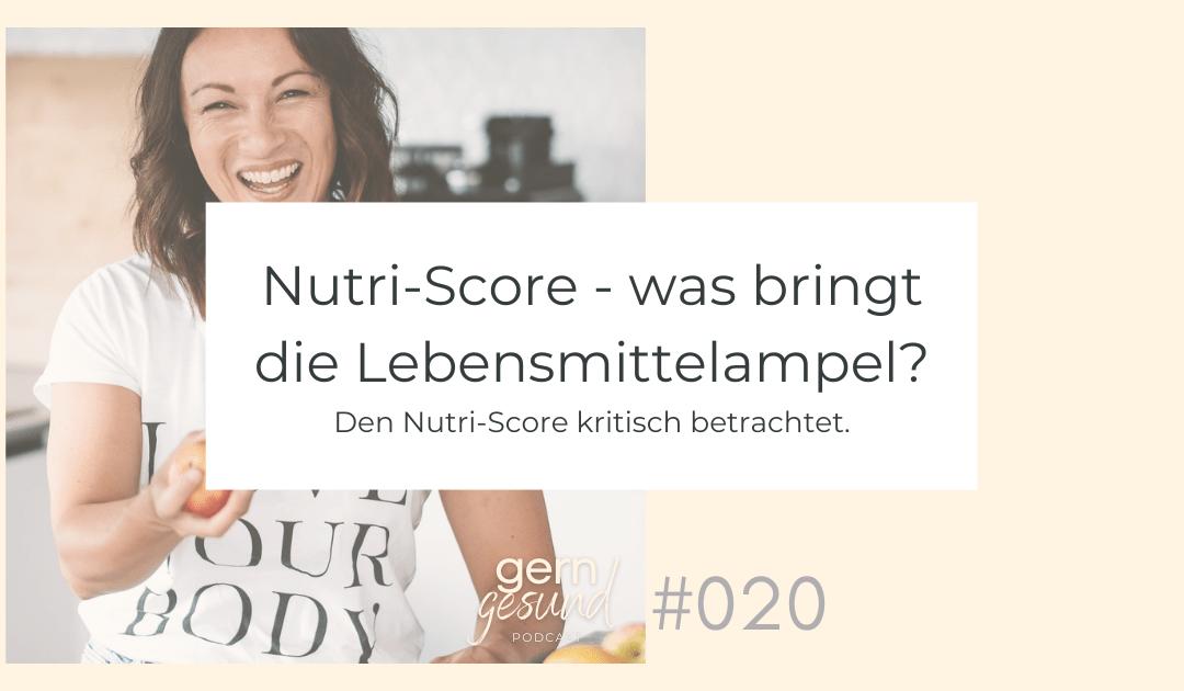 Nutri-Score – was bringt die Lebensmittelampel wirklich?